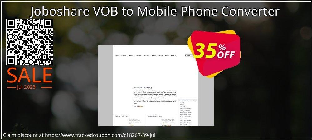 Get 35% OFF Joboshare VOB to Mobile Phone Converter offering sales