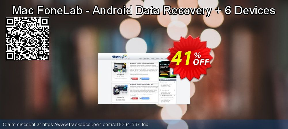Claim 41% OFF Mac FoneLab - Android Data Recovery + 6 Devices Coupon discount February, 2020