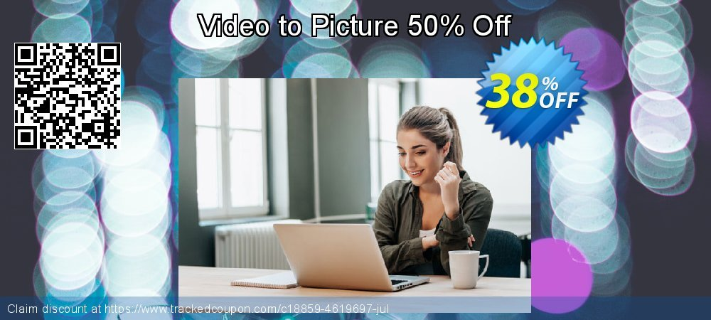 Video to Picture 50% Off coupon on Mothers Day offering discount