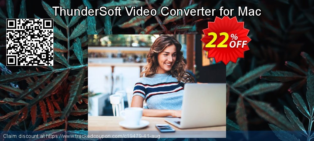 Get 20% OFF ThunderSoft Video Converter for Mac offering sales