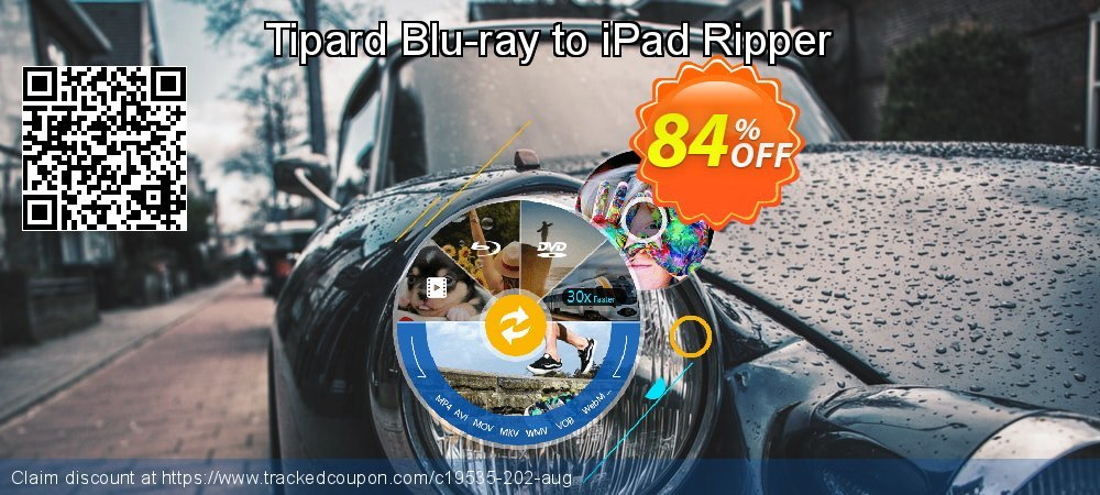 Get 84% OFF Tipard Blu-ray to iPad Ripper offering sales