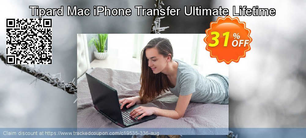 Get 30% OFF Tipard Mac iPhone Transfer Ultimate Lifetime License offering sales