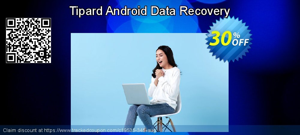 Claim 30% OFF Tipard Android Data Recovery Coupon discount August, 2019