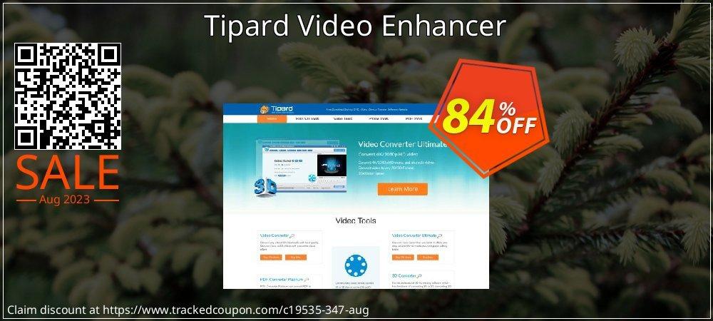 Get 84% OFF Tipard Video Enhancer offering sales
