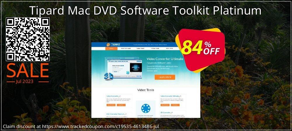 Get 84% OFF Tipard Mac DVD Software Toolkit Platinum offering sales