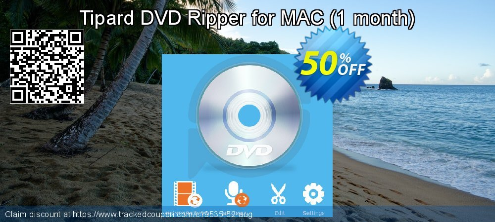 Get 50% OFF Tipard DVD Ripper for MAC (1 month) offering sales