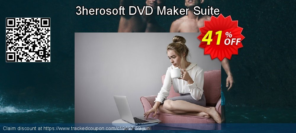 Get 40% OFF 3herosoft DVD Maker Suite discounts