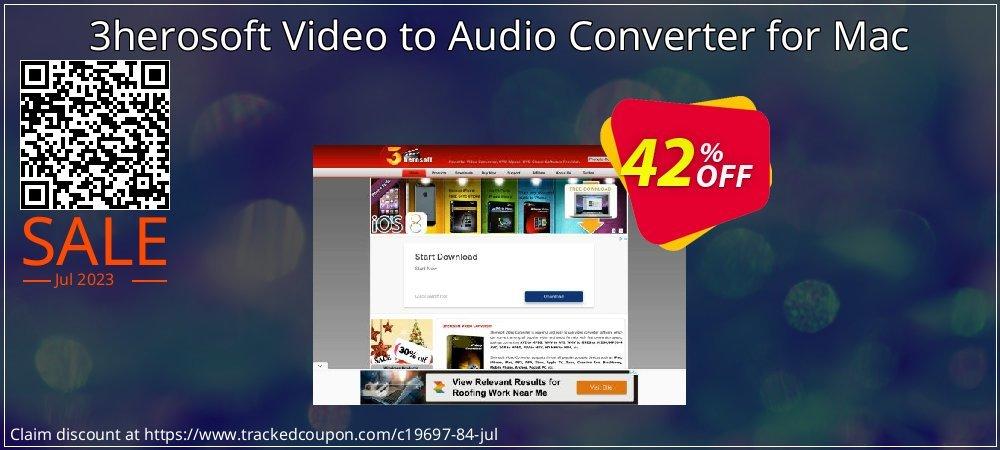 Get 40% OFF 3herosoft Video to Audio Converter for Mac discount