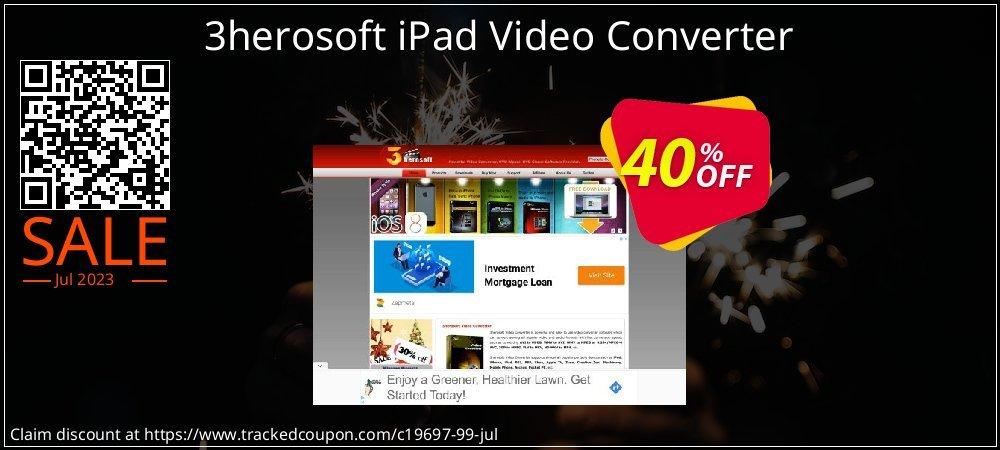Get 40% OFF 3herosoft iPad Video Converter offering sales