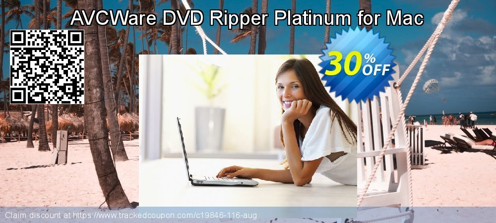 Get 30% OFF AVCWare DVD Ripper Platinum for Mac offering sales
