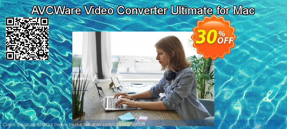 Get 30% OFF AVCWare Video Converter Ultimate for Mac deals