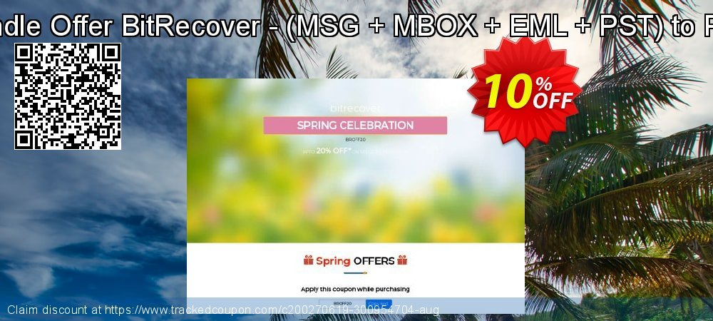 Bundle Offer BitRecover - - MSG + MBOX + EML + PST to PDF coupon on College Student deals discount