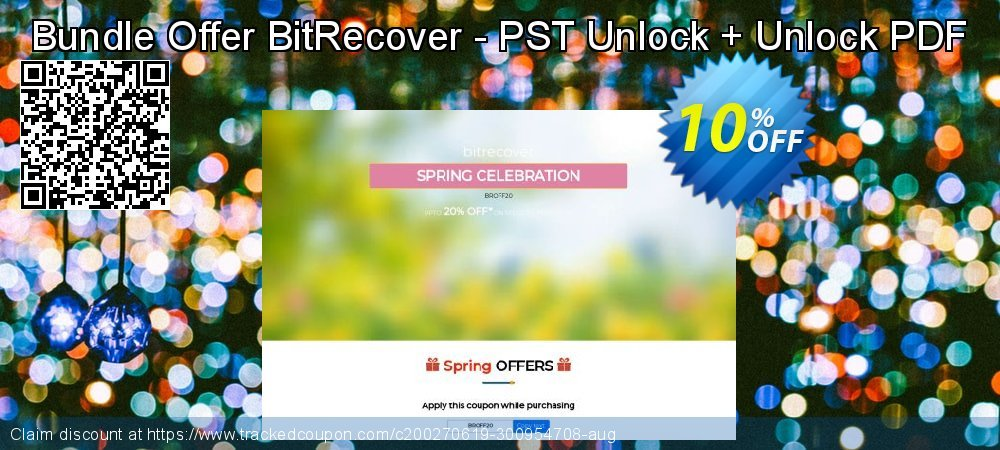 Bundle Offer BitRecover - PST Unlock + Unlock PDF coupon on Back to School promotions discounts