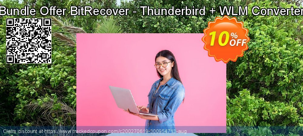 Bundle Offer BitRecover - Thunderbird + WLM Converter coupon on Back to School season discount
