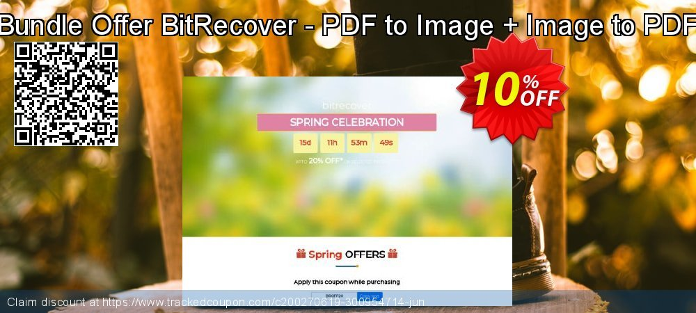 Bundle Offer BitRecover - PDF to Image + Image to PDF coupon on Exclusive Student deals offering discount