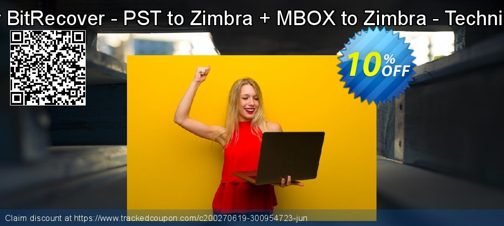 Bundle Offer BitRecover - PST to Zimbra + MBOX to Zimbra - Technician License coupon on Back to School promo offering discount