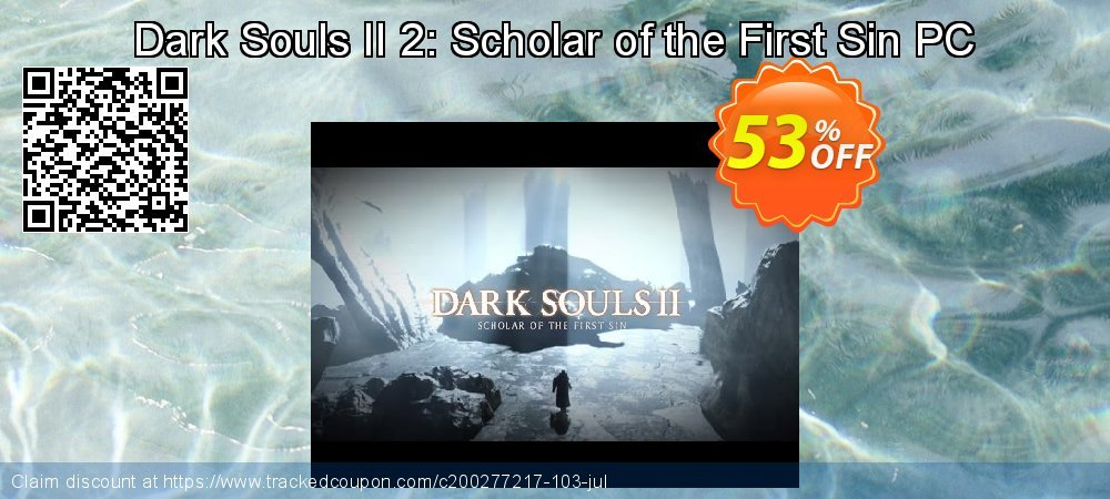 Dark Souls II 2: Scholar of the First Sin PC coupon on Mothers Day promotions