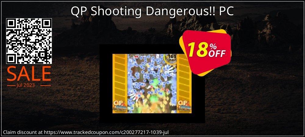 Get 10% OFF QP Shooting Dangerous!! PC offering sales