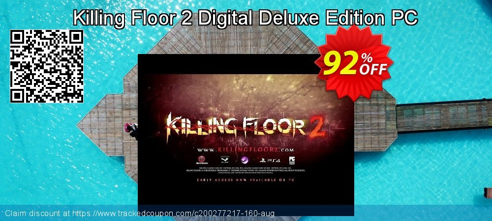 Killing Floor 2 Digital Deluxe Edition PC coupon on Mom Day offer