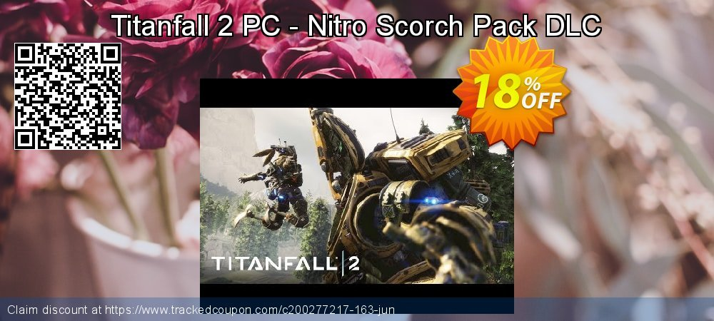 Titanfall 2 PC - Nitro Scorch Pack DLC coupon on Mothers Day offering sales