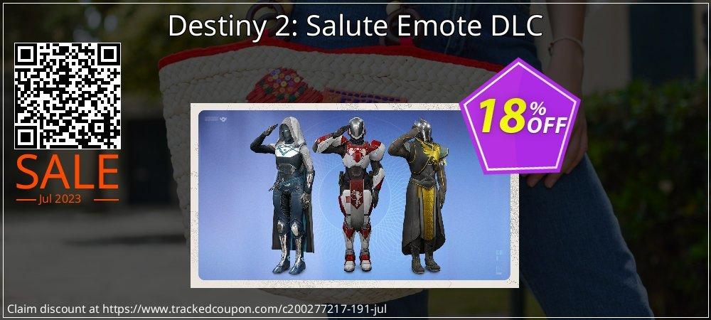 Destiny 2: Salute Emote DLC coupon on Mothers Day super sale