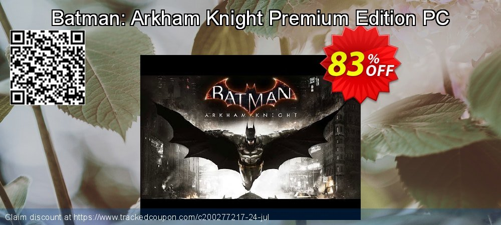 Batman: Arkham Knight Premium Edition PC coupon on Mom Day deals