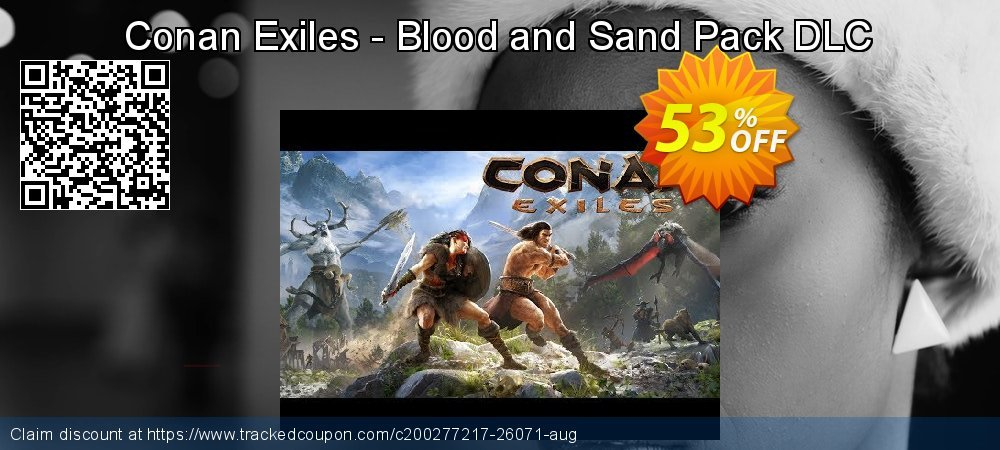 Get 46% OFF Conan Exiles - Blood and Sand Pack DLC offering sales