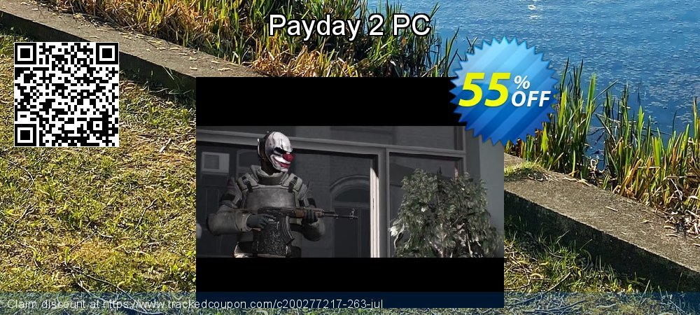 Payday 2 PC coupon on Parents' Day promotions