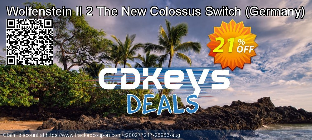 Wolfenstein II 2 The New Colossus Switch - Germany  coupon on Social Media Day offering discount