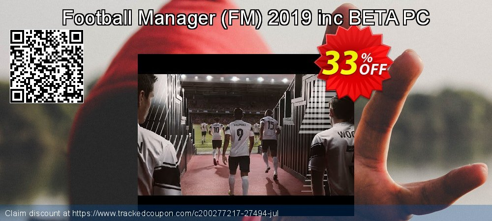 Football Manager - FM 2019 inc BETA PC coupon on Valentine's Day sales