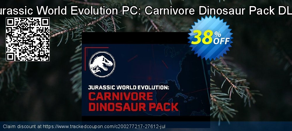 Get 43% OFF Jurassic World Evolution PC: Carnivore Dinosaur Pack DLC deals