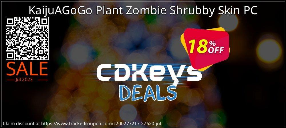 KaijuAGoGo Plant Zombie Shrubby Skin PC coupon on Father's Day offering discount