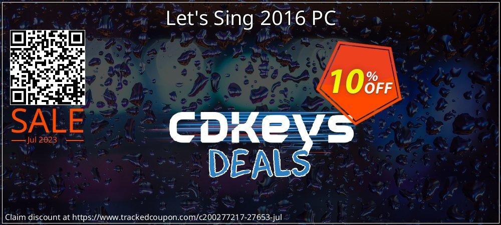 Get 10% OFF Let's Sing 2016 PC offer