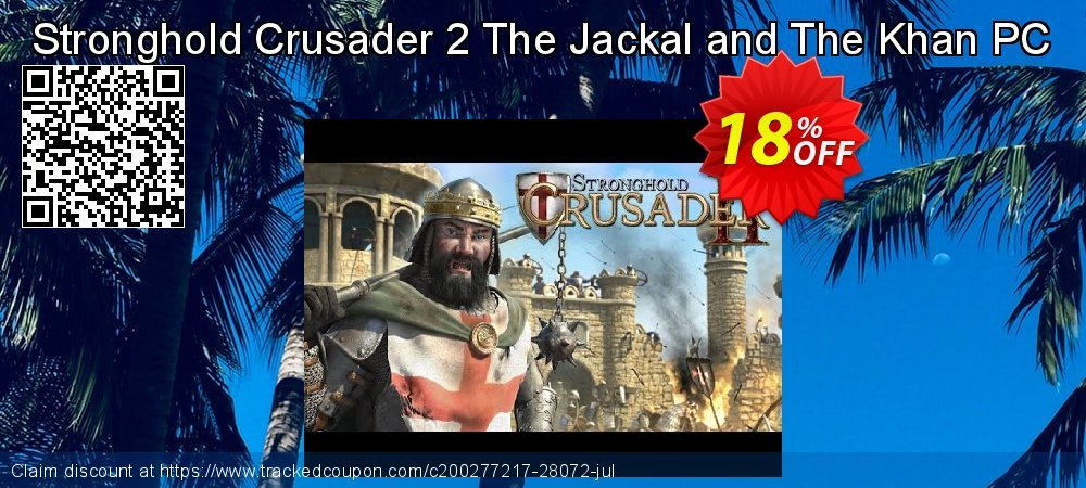 Get 10% OFF Stronghold Crusader 2 The Jackal and The Khan PC offer