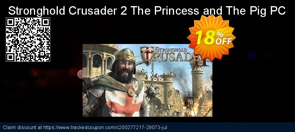 Get 10% OFF Stronghold Crusader 2 The Princess and The Pig PC offering deals