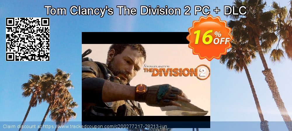 Get 16% OFF Tom Clancy's The Division 2 PC + DLC offering sales
