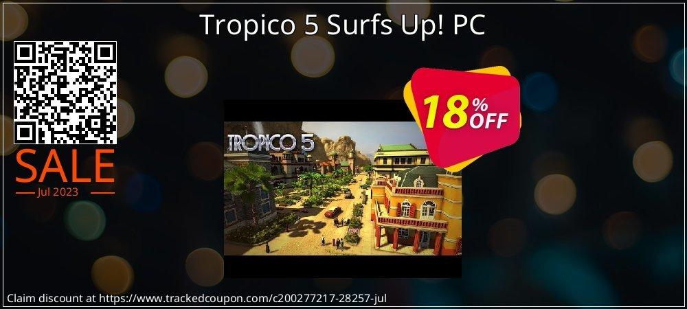 Get 10% OFF Tropico 5 Surfs Up! PC offering sales