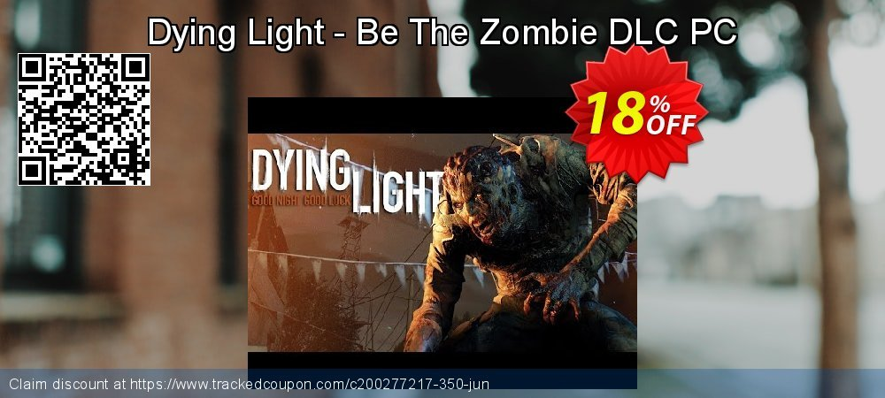 Dying Light - Be The Zombie DLC PC coupon on World Population Day offering sales