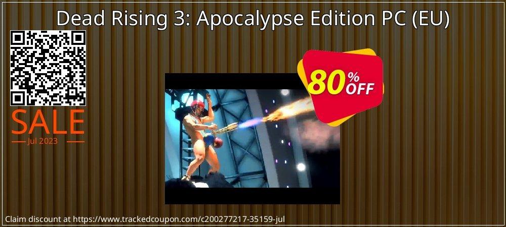 Get 77% OFF Dead Rising 3: Apocalypse Edition PC (EU) offer