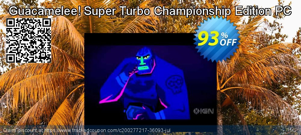 Get 93% OFF Guacamelee! Super Turbo Championship Edition PC offering sales