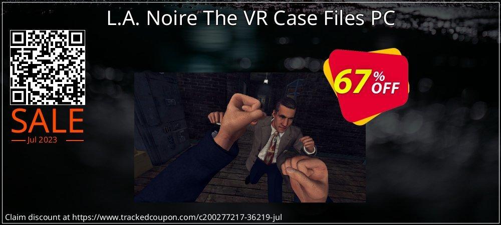 Get 66% OFF L.A. Noire The VR Case Files PC sales