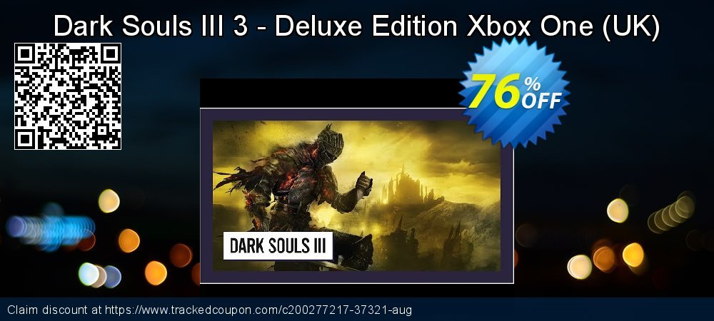 Dark Souls III 3 - Deluxe Edition Xbox One - UK  coupon on World Milk Day discount