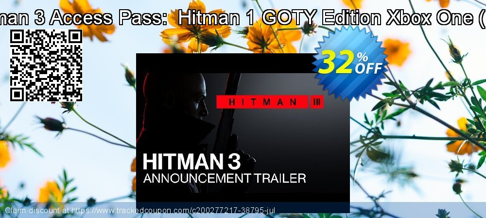 Hitman 3 Access Pass:  Hitman 1 GOTY Edition Xbox One - UK  coupon on National Kissing Day deals