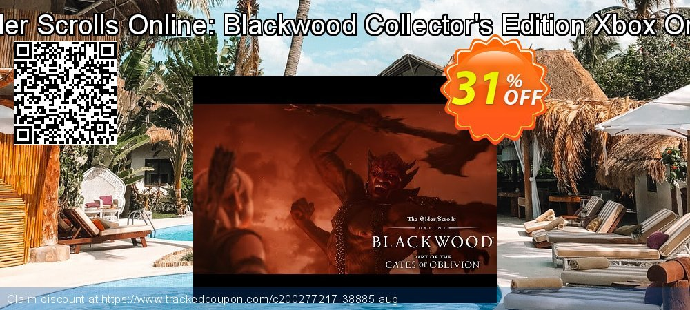 The Elder Scrolls Online: Blackwood Collector's Edition Xbox One - UK  coupon on World Oceans Day deals