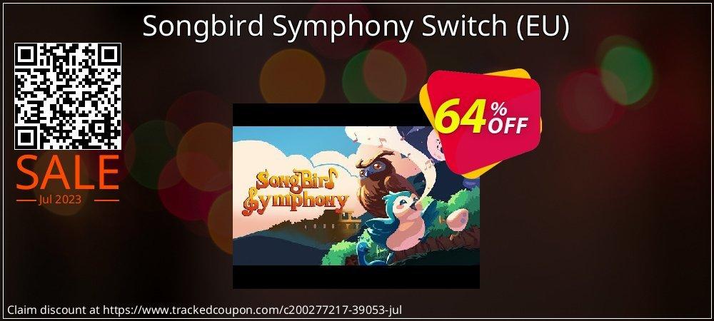 Songbird Symphony Switch - EU  coupon on Social Media Day discounts