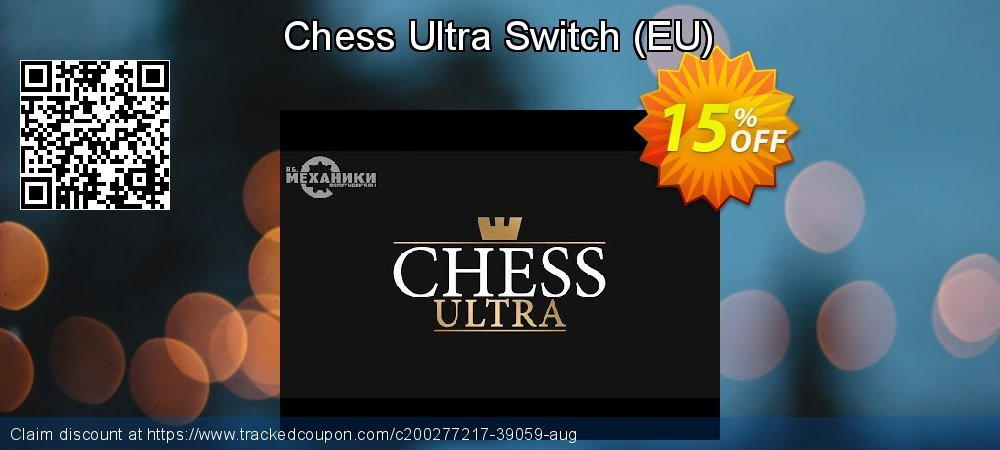 Get 15% OFF Chess Ultra Switch (EU) offering sales