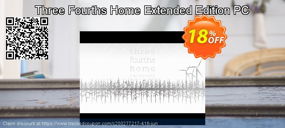 Three Fourths Home Extended Edition PC coupon on Exclusive Teacher discount deals