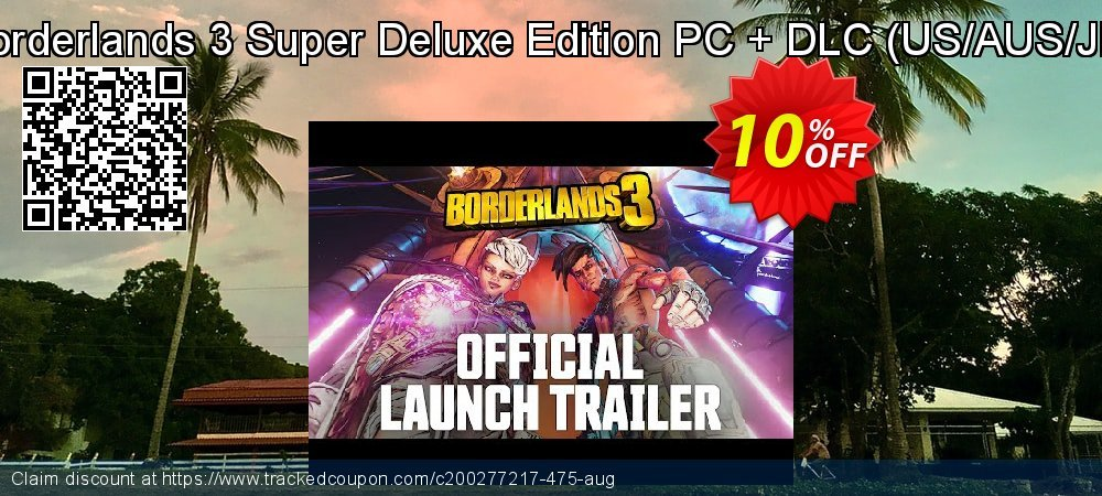 Borderlands 3 Super Deluxe Edition PC + DLC - US/AUS/JP  coupon on World Chocolate Day offering discount