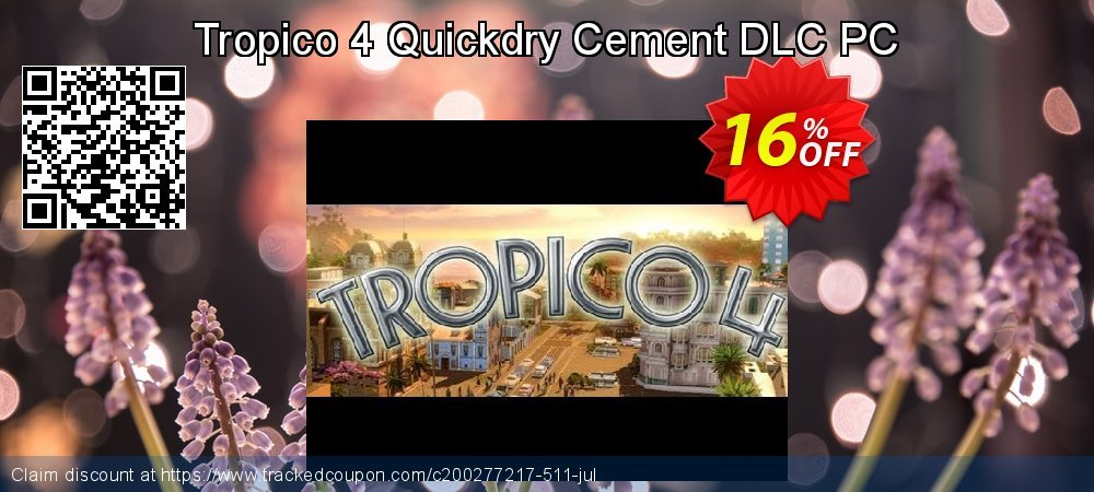 Get 10% OFF Tropico 4 Quickdry Cement DLC PC offering discount