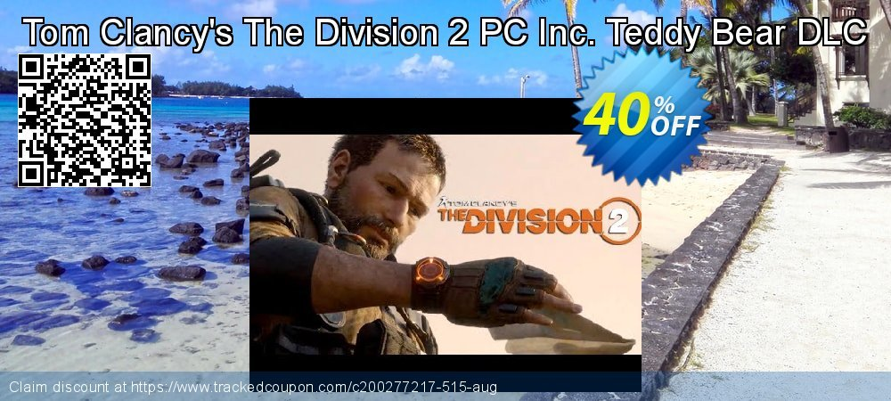 Tom Clancy's The Division 2 PC Inc. Teddy Bear DLC coupon on National French Fry Day promotions